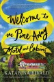 Welcome to the Pine Away Motel and Cabins : a novel