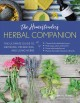 The homesteader's herbal companion : the ultimate guide to growing, preserving, and using herbs