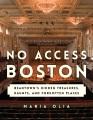 No access Boston : Beantown