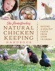 The homesteader's natural chicken keeping handbook : raising a healthy flock from start to finish