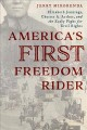 America's first freedom rider : Elizabeth Jennings, Chester A. Arthur, and the early fight for civil rights