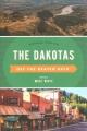 The Dakotas : off the beaten path : discover your fun