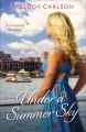 Under a Summer Sky--A Savannah Romance