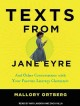 Texts from Jane Eyre and other conversations with your favorite literary characters