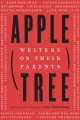 Apple, tree : writers on their parents