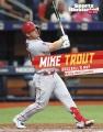 Mike Trout : baseball's MVP
