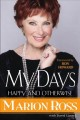 My days : happy and otherwise