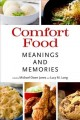 Comfort food : meanings and memories