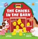 The chicks in the barn