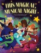 This magical, musical night