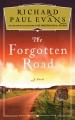 The forgotten road : a novel