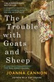 The trouble with goats and sheep : a novel