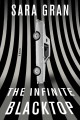 The infinite blacktop : a novel