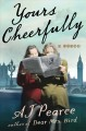 Yours cheerfully : a novel