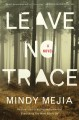 Leave no trace : a novel