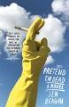 Pretend I'm dead : a novel
