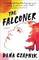 The falconer : a novel