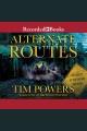 Alternate routes