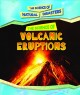 The science of volcanic eruptions