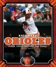 Baltimore Orioles : stars, stats, history, and more!