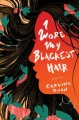 I wore my blackest hair : poems