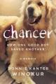 Chancer : how one good boy saved another : a memoir