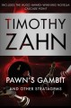Pawn's gambit : and other stratagems