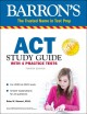 Barron's ACT study guide : with 4 practice tests