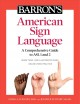 American Sign Language : a comprehensive guide to ASL 1 and 2