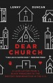 Dear church : a love letter from a black preacher to the whitest denomination in the U.S