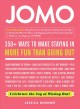 JOMO : celebrate the joy of missing out!