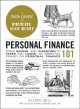 Personal finance 101 : from saving and investing to taxes and loans, an essential primer on personal finance