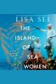Island of Sea Women, The A Novel