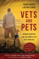 Vets and pets : wounded warriors and the animals that help them heal
