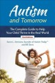 Autism and tomorrow : the complete guide to helping your child thrive in the real world