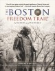 The Boston Freedom Trail in words and pictures