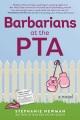Barbarians at the PTA