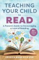 Teaching Your Child to Read: A Parent's Guide to Encouraging a Love of Reading