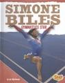 Simone Biles : gymnastics star