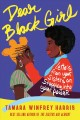 Dear Black girl : letters from your sisters on stepping into your power