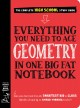 Everything you need to ace geometry in one big fat notebook : the complete high school study guide