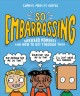 So embarrassed! : awkward moments and how to get through them