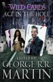 Ace in the hole : a Wild Cards mosaic novel