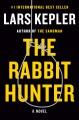 The rabbit hunter : a Joona Linna novel