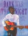 Dark was the night : Blind Willie Johnson's journey to the stars