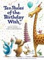 Ten rules of the birthday wish