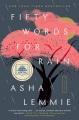 Fifty words for rain : a novel