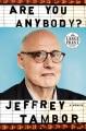 Are you anybody : a memoir