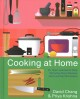 Cooking at home : or, how I learned to stop worrying about recipes (and love my microwave)