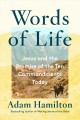 Words of life : Jesus and the promise of the Ten Commandments today